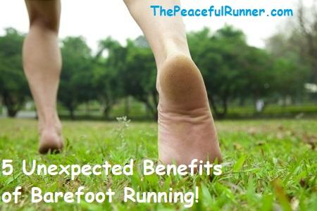 Benefits of Barefoot Running