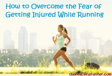 Overcome the Fear of Getting Injured While Running