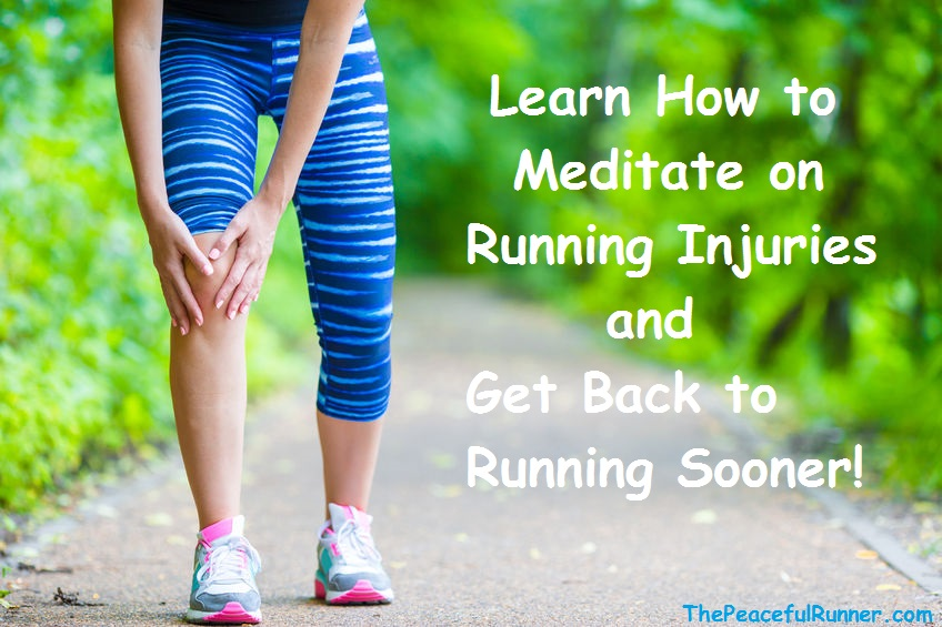 Learn how to meditate on running injuries