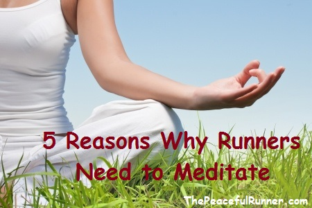 Runners Need to Meditate