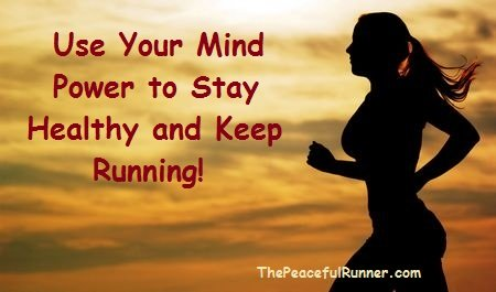 Use your mind power to stay healthy and keep running