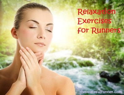 Relaxation Exercises for Runners