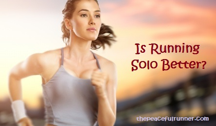 Running Solo