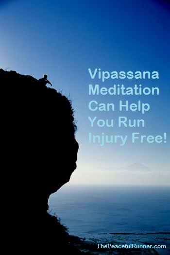 Vipassana Meditation and Running Injury Free